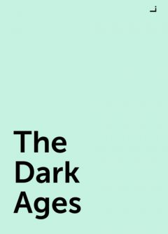 The Dark Ages, L.