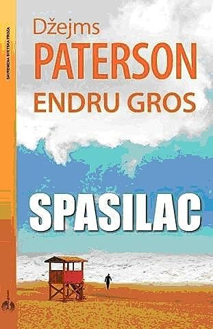 Spasilac, amp, Andrew Gross, James Patterson