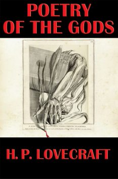 Poetry of the Gods, Howard Lovecraft