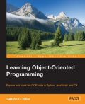 Learning Object-Oriented Programming, Gastón C.Hillar
