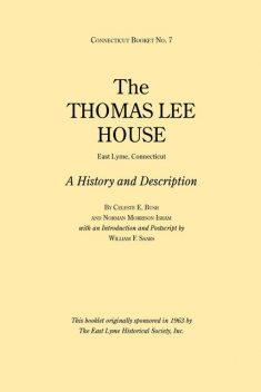 The Thomas Lee House, Norman Morrison Isham, Celeste E. Bush