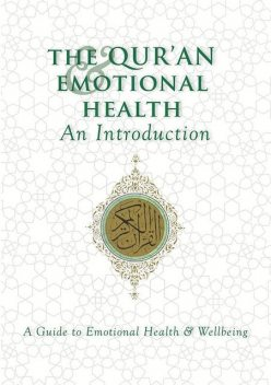 The Qur'an & Emotional Health: An Introduction, Ezra Hewing