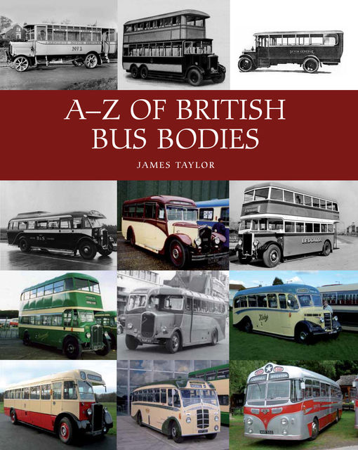 A-Z of British Bus Bodies, James Taylor