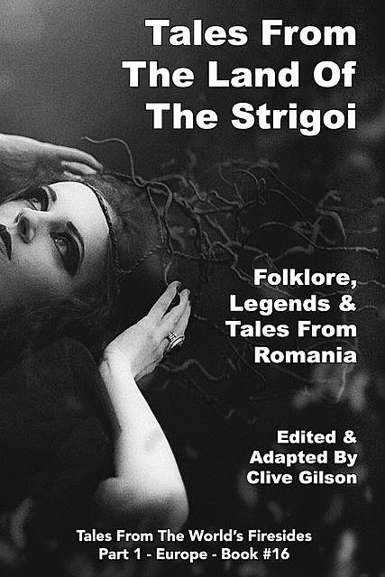 Tales From The Land Of The Strigoi, Clive Gilson