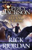 Percy Jackson. Book 3. The Titan's Curse, Rick Riordan