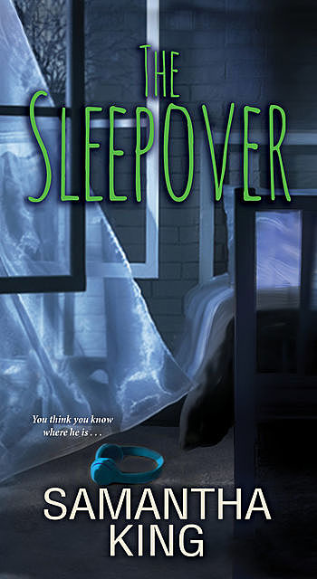 The Sleepover, Samantha King