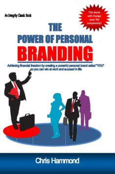 The Power of Personal Branding, Chris Hammond