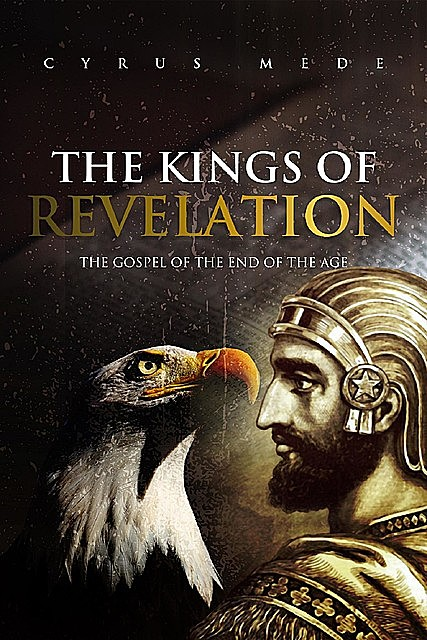 The Kings of Revelation, Cyrus Mede