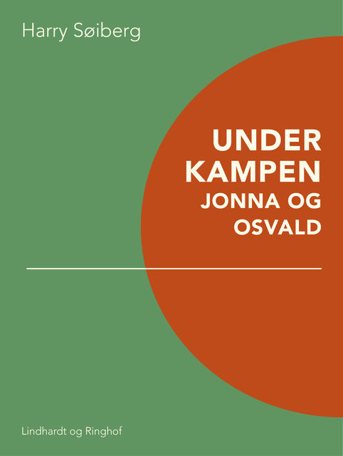 Under kampen: Jonna og Osvald, Harry Søiberg