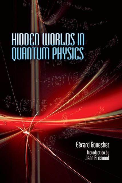 Hidden Worlds in Quantum Physics, Gerard Gouesbet