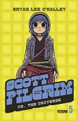 Scott Pilgrim vs The Universe: Volume 5 (Scott Pilgrim), Bryan Lee O'Malley