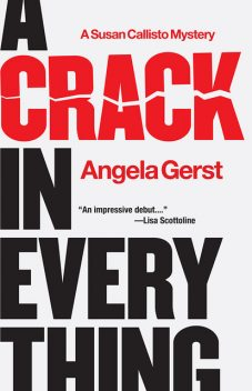 A Crack in Everything, Angela Gerst