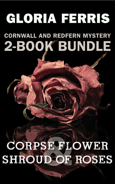Cornwall and Redfern Mysteries 2-Book Bundle, Gloria Ferris