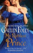My Ruthless Prince, Gaelen Foley