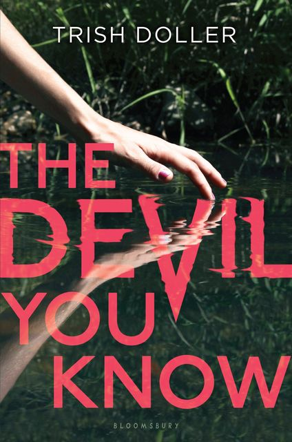 The Devil You Know, Trish Doller