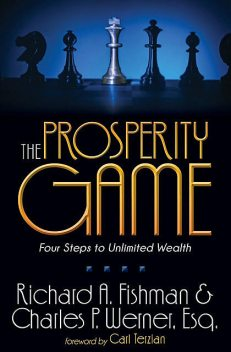 The Prosperity Game, Charles P. Werner, Richard A. Fishman