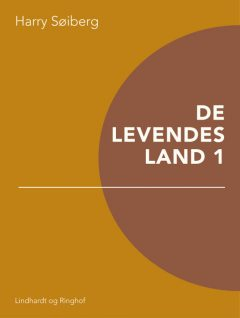 De levendes land 1, Harry Søiberg