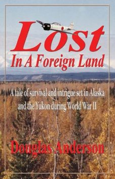 Lost In A Foreign Land, Douglas Anderson
