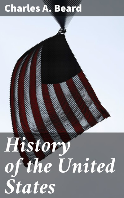 History of the United States, Charles Beard