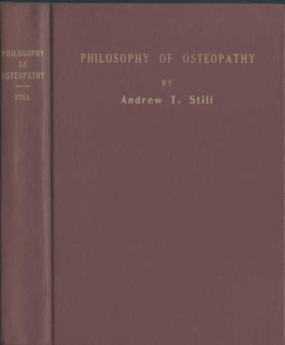 Philosophy of Osteopathy, A.T.Still