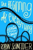 The Beginning of Everything, Robyn Schneider