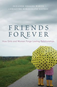 Friends Forever, Christine Borzumato-Gainey, Suzanne Degges-White