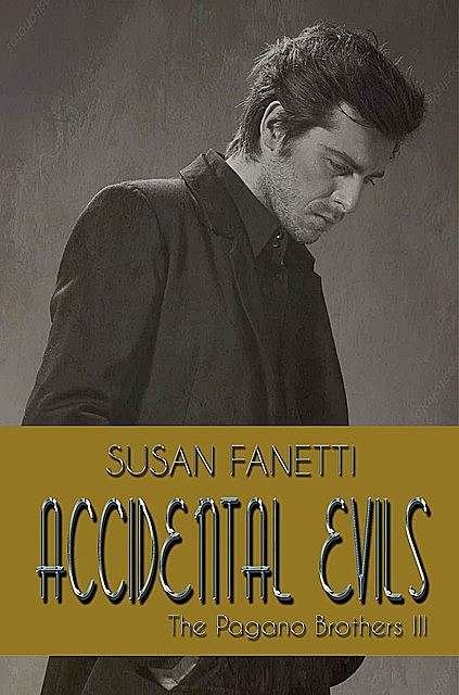 Accidental Evils, Susan Fanetti