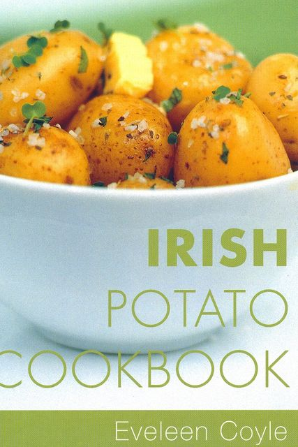 Irish Potato Cookbook, Eveleen Coyle