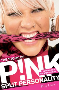 Split Personality: Pink (updated edition), Paul Lester