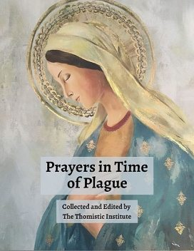 Prayers in Time of Plague, Thomistic Institute