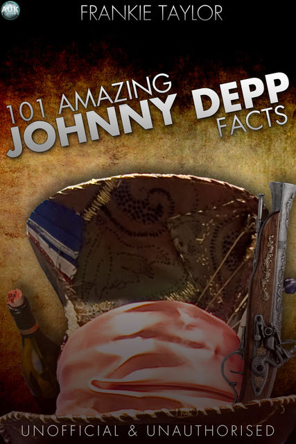 101 Amazing Johnny Depp Facts, Frankie Taylor