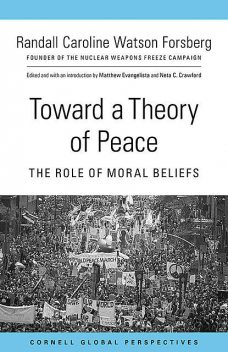 Toward a Theory of Peace, Randall Caroline Watson Forsberg