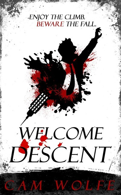 Welcome Descent, Cam Wolfe