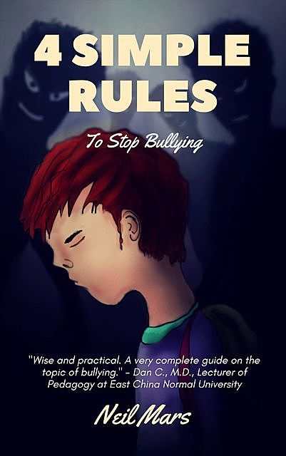 4 Simple Rules to Stop Bullying, Neil Mars