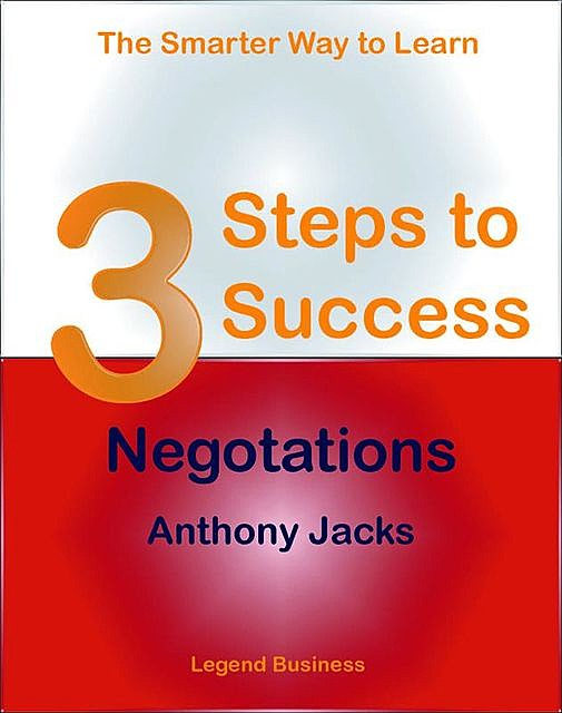 3 Steps to Success: Negotiations, Anthony Jacks