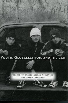 Youth, Globalization, and the Law, Sudhir Venkatesh