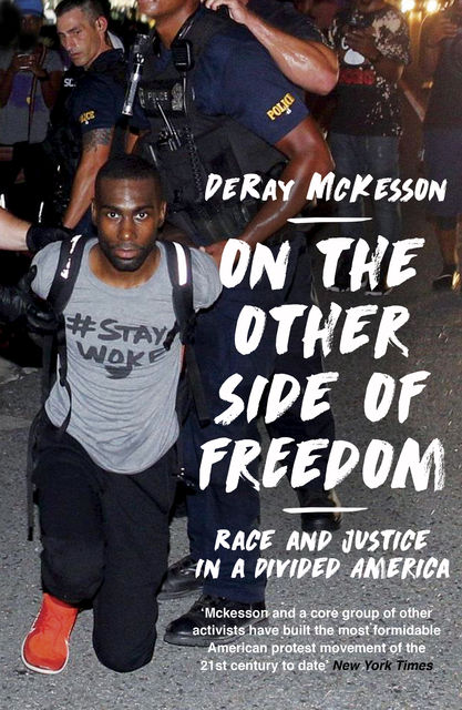 On the Other Side of Freedom, DeRay Mckesson