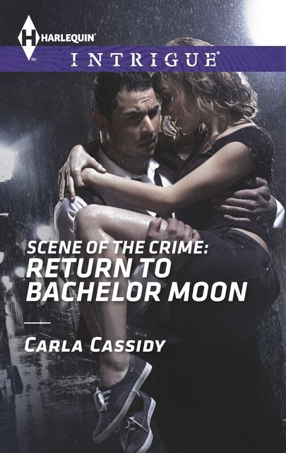 Scene of the Crime: Return to Bachelor Moon, Carla Cassidy