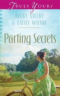 Parting Secrets, Becky Melby