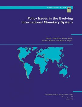 Policy Issues in the Evolving International Monetary System, Mark Taylor