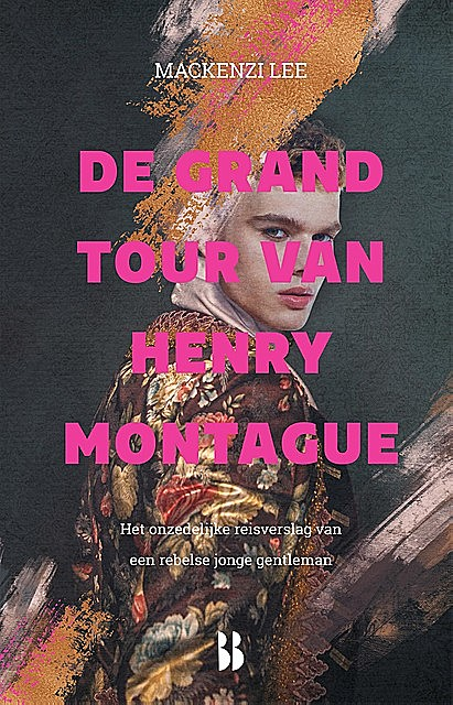 De grand tour van Henry Montague, Mackenzi Lee