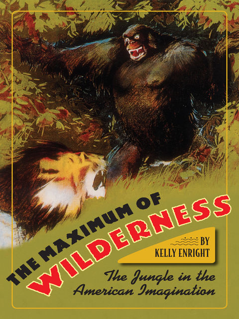 The Maximum of Wilderness, Kelly Enright