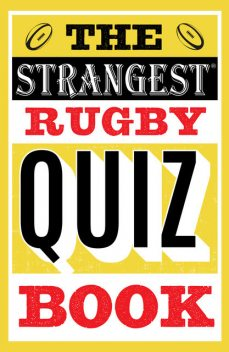 The Strangest Rugby Quiz Book, John Griffiths