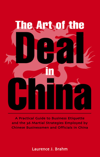 Art of the Deal, Laurence J. Brahm