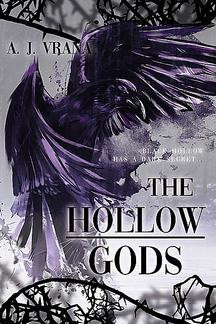 The Hollow Gods, Vrana A.J.