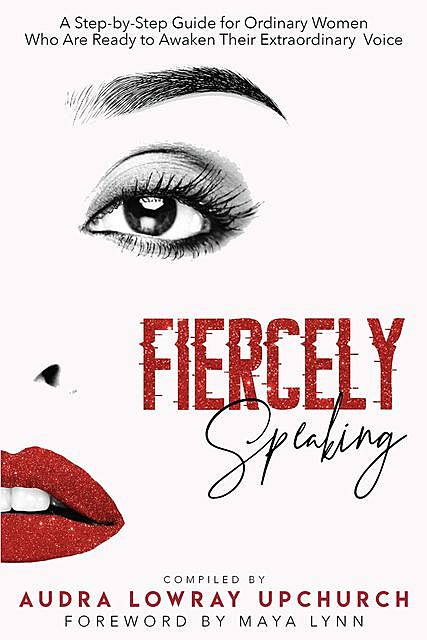 Fiercely Speaking, Audra Upchurch