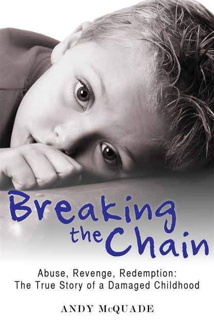 Breaking the Chain, Andy McQuade