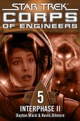 Star Trek – Corps of Engineers 05: Interphase 2, Dayton Ward, Kevin Dilmore