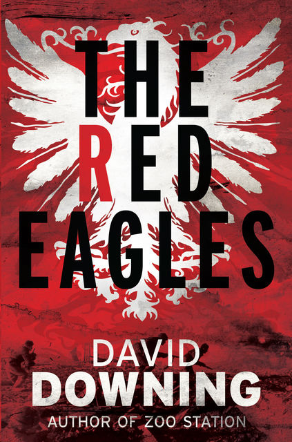 The Red Eagles, David Downing