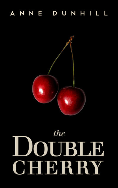 The Double Cherry, Anne Dunhill